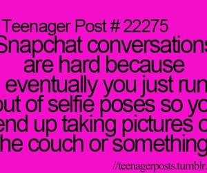 funny, teenager post, and snapchat image