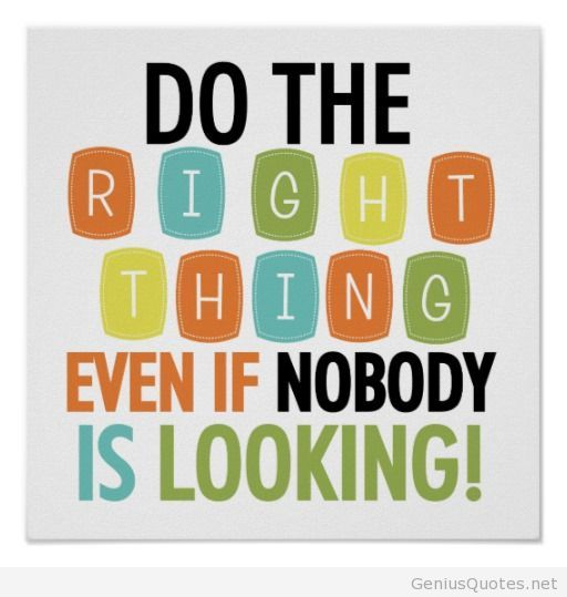 Image result for do the right thing quotes