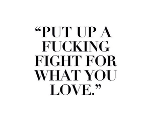 quote, fight, and love image