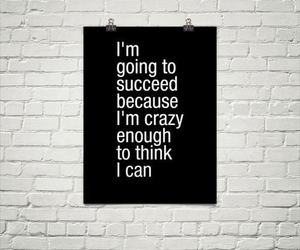 quote, crazy, and succeed image