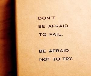 quote, afraid, and try image
