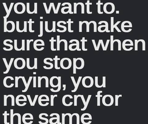 cry, quotes, and reason image