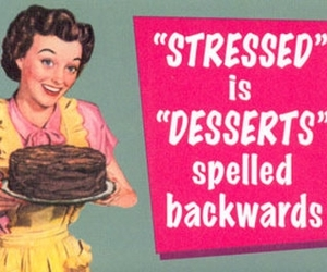 dessert, stressed, and funny image