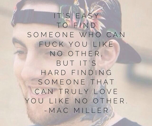 boys quotes and mac fucking miller image
