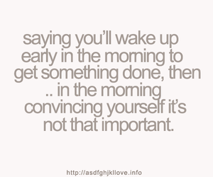 morning, quote, and text image