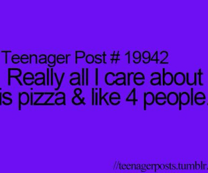 pizza, teenager post, and quote image