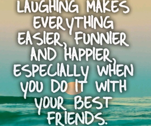 quote, best friends, and laughing image