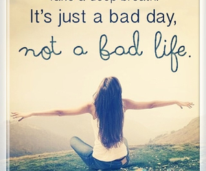 bad day, quotes, and love image