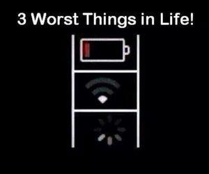 life, wifi, and worst image