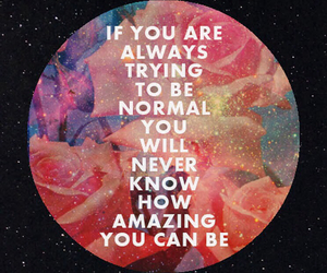 quote, amazing, and normal image