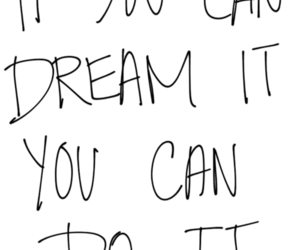 Dream, inspire, and quote image