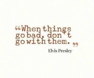 quotes, Elvis Presley, and life image
