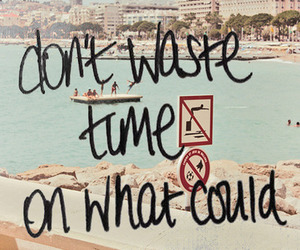 quote, time, and waste image
