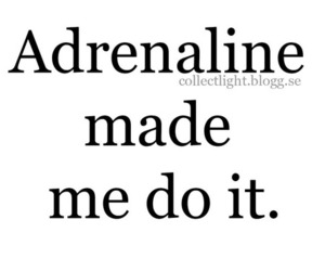 adrenaline and frases image