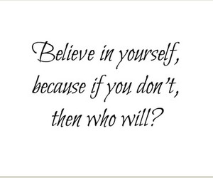 believe, love, and yourself image