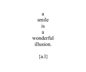 smile, quotes, and illusion image