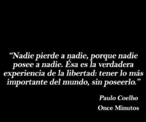 frases, paulo coelho, and freedom image