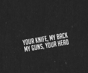 gun, quote, and knife image