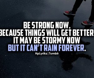 rain, strong, and quote image