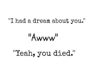 Dream, funny, and quote image