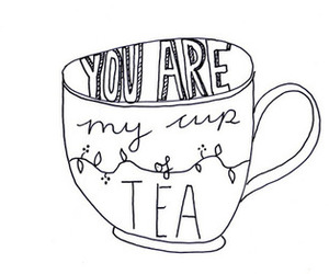 tea, cup, and quotes image