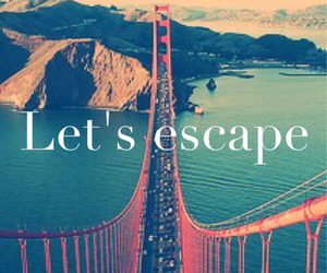escape, let's escape, and spring image