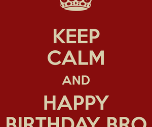 birthday, brother, and care image