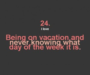 vacation, week, and text image
