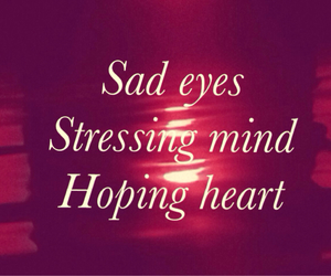 heartache, sad eyes, and strong image