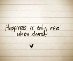 happiness, quote, and shared image