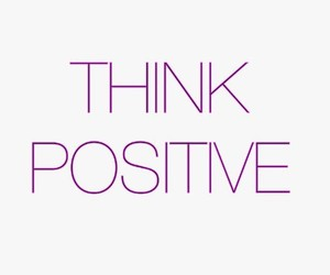 positive, think, and think positive image