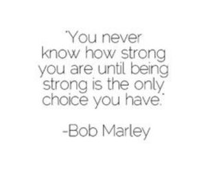 Quote Strong And Bob Marley Image