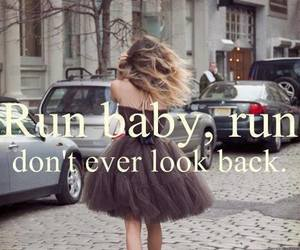 run, quote, and baby image