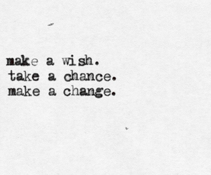 change, wish, and chance image