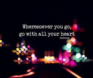 go, heart, and life image
