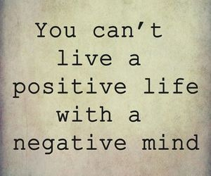 negative, positive, and quotes image