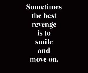 quotes, smile, and revenge image
