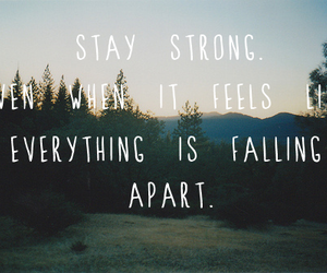 quotes, stay strong, and strong image