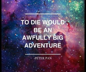 peter pan, quote, and adventure image