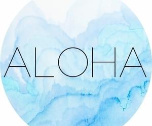Aloha, blue, and summer image