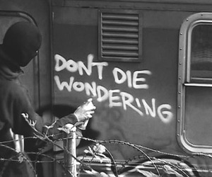quotes, die, and graffiti image