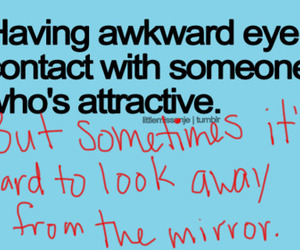 awkward, funny, and attractive image