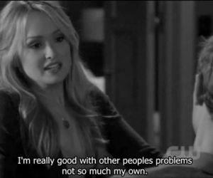quotes, problem, and gossip girl image