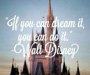 Dream, disney, and walt disney image