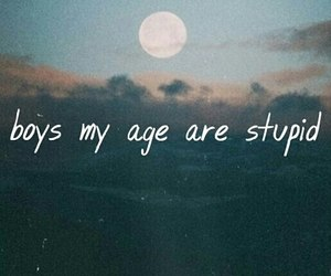 boy, stupid, and quote image