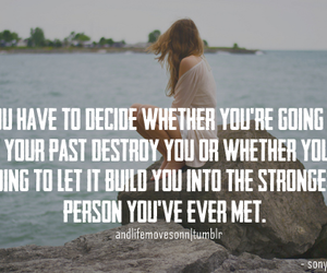 picture quotes, life quotes, and girl quotes image