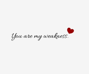 love and weakness image