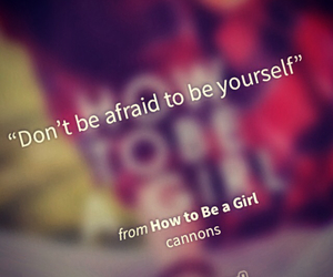 quotes, wattpad, and dont be afraid image