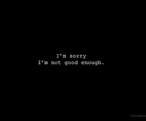 apology, not good enough, and sorry image