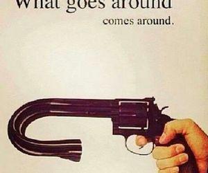 quotes, karma, and gun image